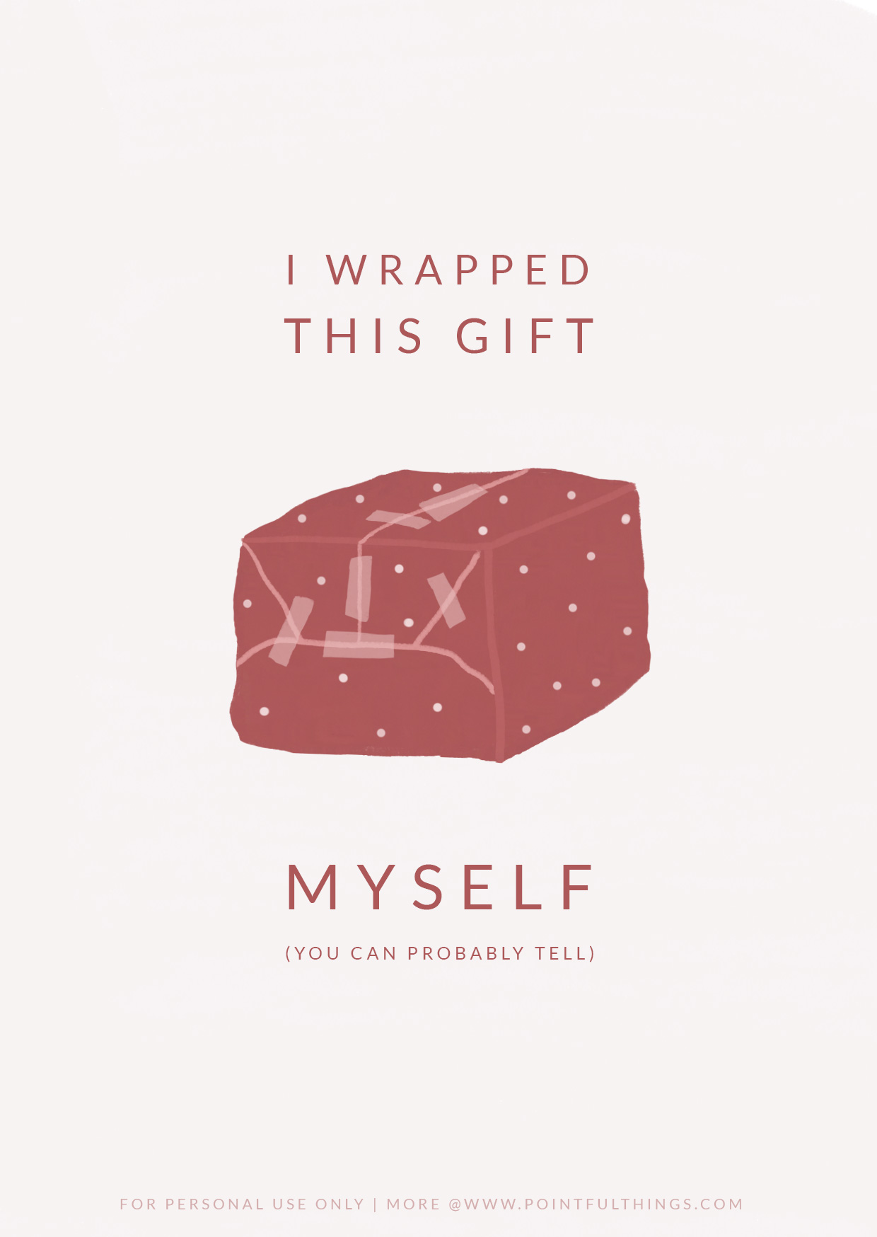 Card - I wrapped this gift myself