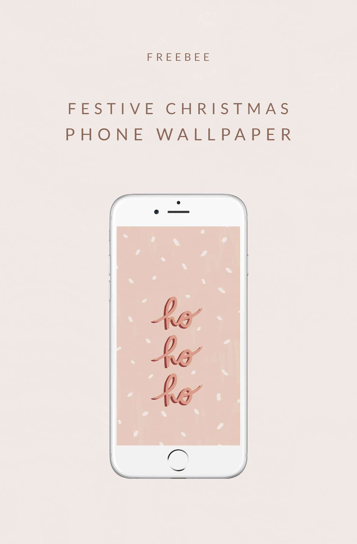 Freebee - festive phone wallpaper - Ho Ho Ho